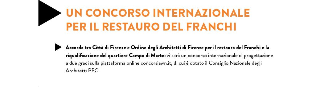 UN CONCORSO INTERNAZIONALE PER IL RESTAURO DEL FRANCHI