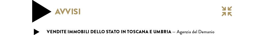 VENDITE IMMOBILI DELLO STATO in TOSCANA E UMBRIA — Agenzia del Demanio