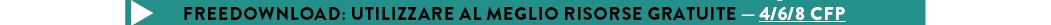 FREEDOWNLOAD: UTILIZZARE AL MEGLIO RISORSE GRATUITE — 4/6/8 CFP