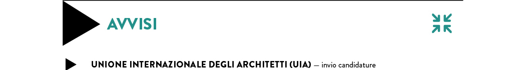 UNIONE INTERNAZIONALE DEGLI ARCHITETTI (UIA) — invio candidature