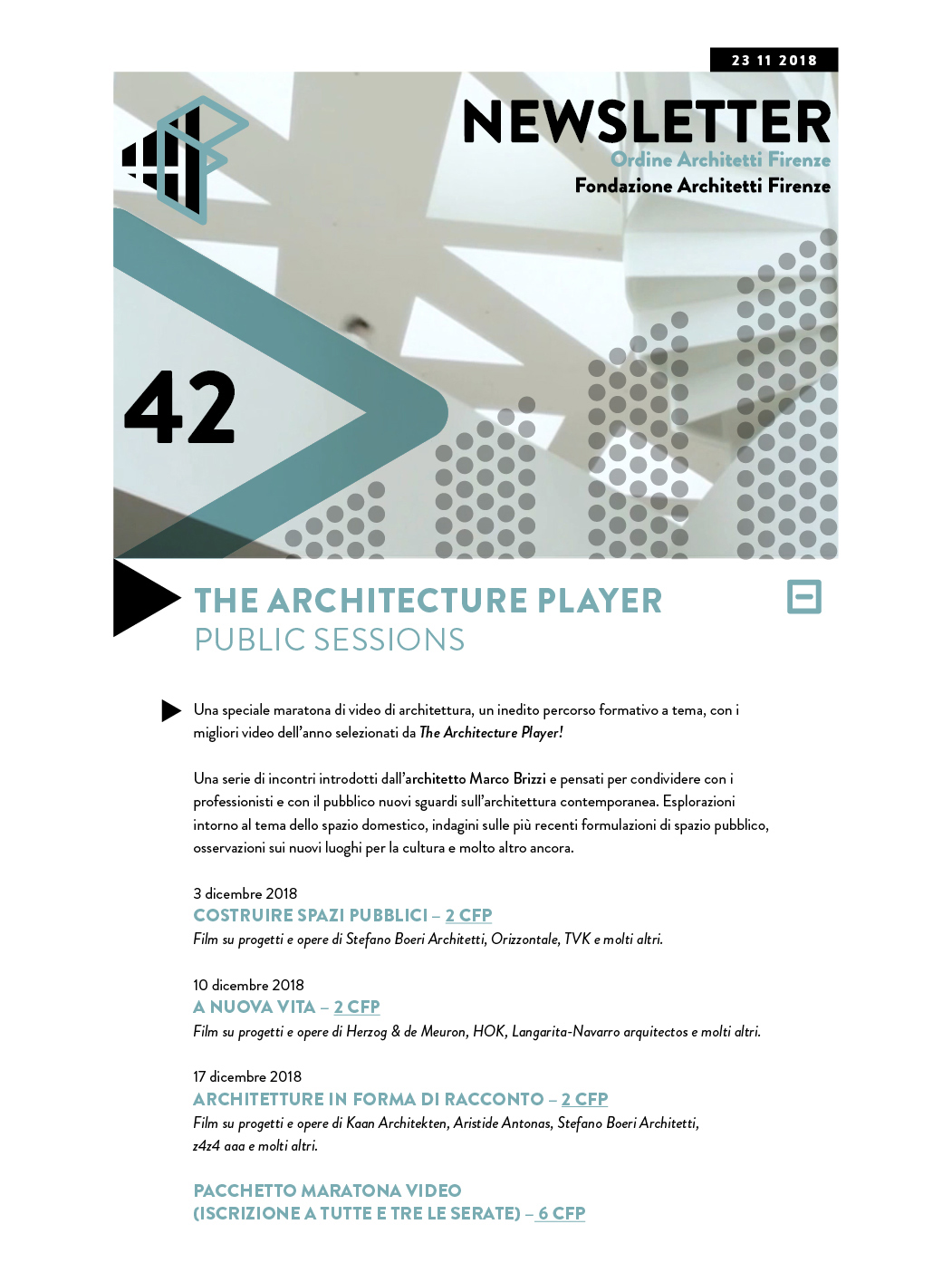 THE ARCHITECTURE PLAYER PUBLIC SESSIONS